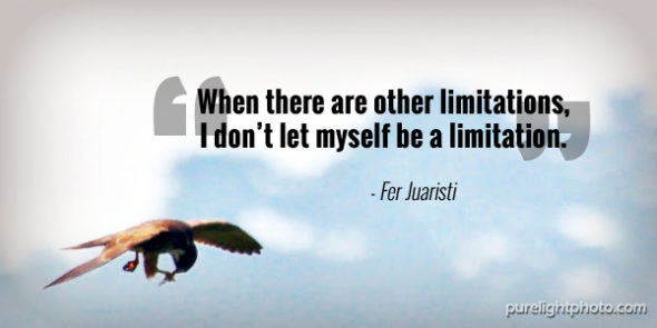 """When there are other limitations, I dont let myself be a limitation."" - Fer Juaristi"